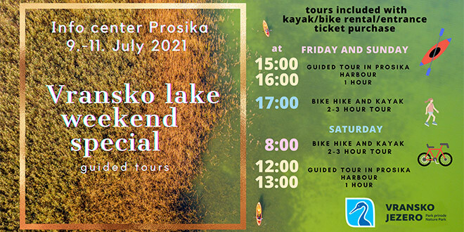 Opportunity for a special weekend offer on Vransko lake